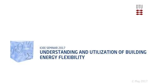 Thumbnail for entry Understanding and utilization of building energy flexibility