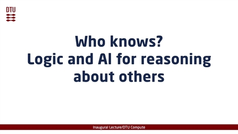 Thumbnail for entry Who knows? Logic and AI for reasoning about others