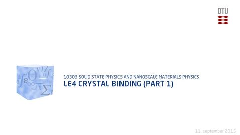 Thumbnail for entry Le4 Crystal binding (part 1)