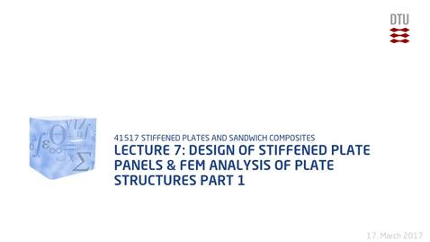 Thumbnail for entry Lecture 7: Design of stiffened plate panels & FEM analysis of plate structures Part 1