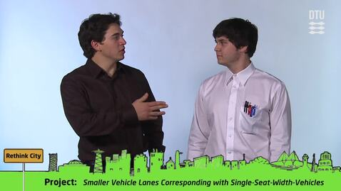 Thumbnail for entry CDIO Academy Team 15: Smaller Vehicle Lanes Corresponding with Single-Seat-Width-Vehicles