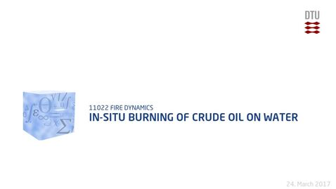 Thumbnail for entry In-situ Burning of Crude Oil on Water