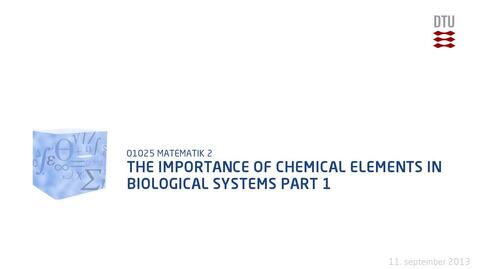 Thumbnail for entry The Importance Of Chemical Elements In Biological Systems Part 1