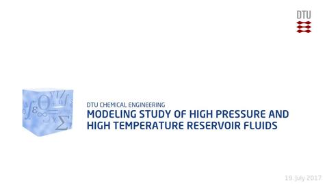 Thumbnail for entry Modeling Study of High Pressure and High Temperature Reservoir Fluids