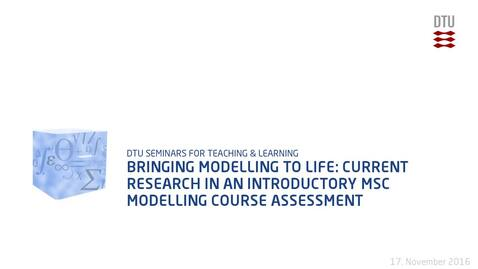 Thumbnail for entry Bringing modelling to life: current research in an introductory MSc modelling course Assessment