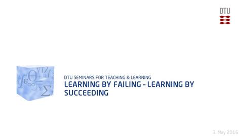 Thumbnail for entry Learning by Failing – Learning by Succeeding