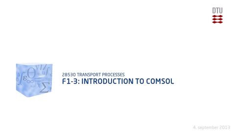 Thumbnail for entry F1-3: Introduction to Comsol
