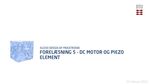 Thumbnail for entry Forelæsning 5 - DC motor og piezo element