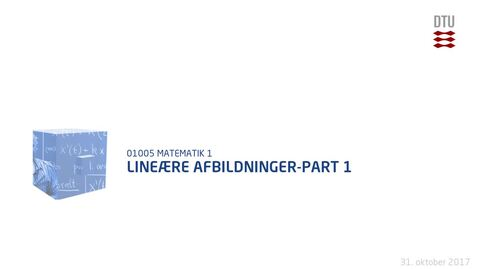 Thumbnail for entry Lineære afbildninger-Part 1