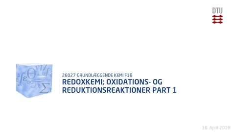 Thumbnail for entry Redoxkemi; Oxidations- og reduktionsreaktioner Part 1