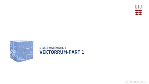 Thumbnail for entry Vektorrum-Part 1
