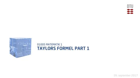 Thumbnail for entry Taylors Formel part 1