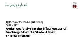 Thumbnail for entry Workshop: Analysing the Effectiveness of Teaching - What the Student Does #3