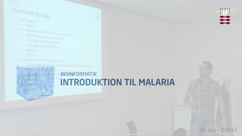 Thumbnail for entry Introduktion til Malaria