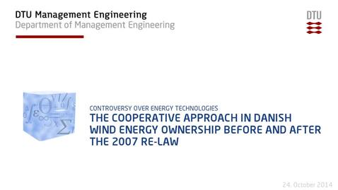 Thumbnail for entry The cooperative approach in Danish Wind energy ownership before and after the 2007 RE-law