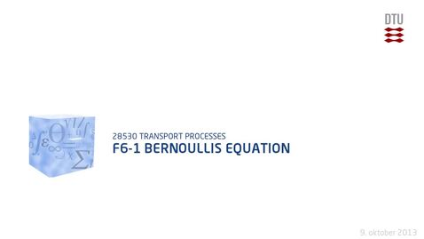 Thumbnail for entry F6-1 Bernoullis equation