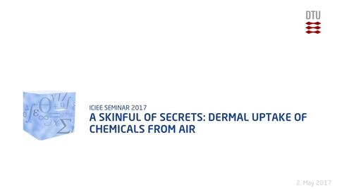 Thumbnail for entry A Skinful of Secrets: Dermal uptake of chemicals from air