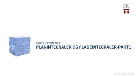 Thumbnail for entry Planintegraler og fladeintegraler-Part1