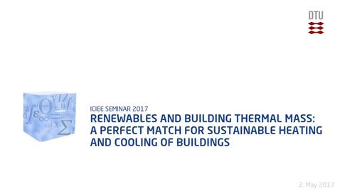 Thumbnail for entry Renewables and building thermal mass: A perfect match for sustainable heating and cooling of buildings
