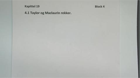 Thumbnail for entry Kapittel 19 4.1 Taylor og Maclaurin rekker- enkel innføring