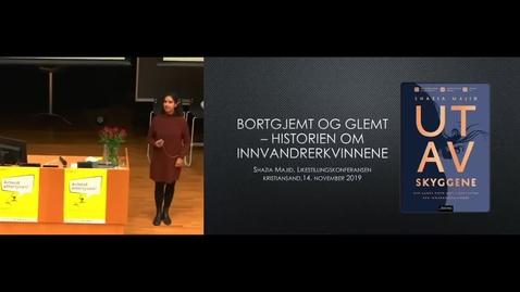 Thumbnail for entry Ut av skyggene - ved Shazia Majid