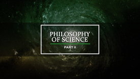 Thumbnail for entry Philosophy of Science Part II