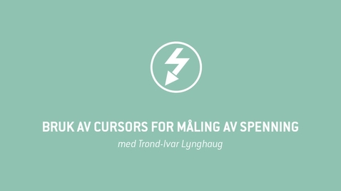 Thumbnail for entry Oscilloskop 09 - Bruk av Cursors for måling av spenning