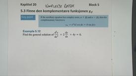Thumbnail for entry Kapittel 20 5.3-4 Finne den komplementære funksjon - komplekse røtter 2
