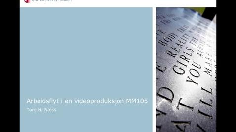Thumbnail for entry Modul3_del2_Arbeidsflyt i en videoproduksjon