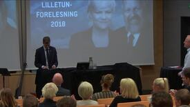 Thumbnail for entry Lilletun forelesning 2018 - Knut Arild Hareide
