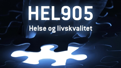 Thumbnail for entry HEL905 - 09 Helse og livskvalitet