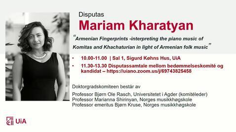 Thumbnail for entry Disputas - Mariam Kharatyan - Del 3