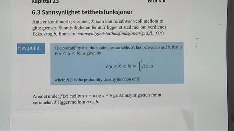Thumbnail for entry Kapittel 23 6.3 Sannsynlighet tetthetsfunksjoner