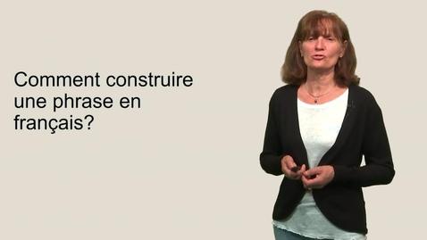 Thumbnail for entry Grammaire: construire une phrase en français