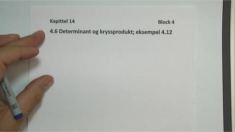 Thumbnail for entry Kapittel 14 4.6.2 Kryssproduktt Arealet av en trekant - eksempel 4.12