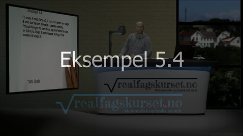 Thumbnail for entry Eksempel 5.4