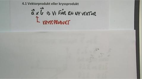Thumbnail for entry Kapittel 14 4.2 Kryssprodukt - høyrehandsregel