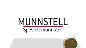 Thumbnail for entry Munnstell.