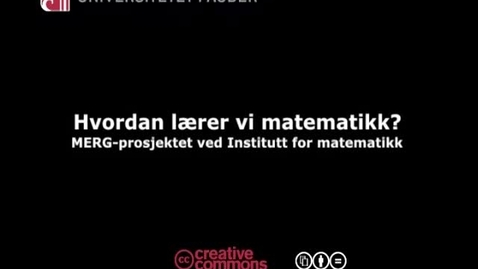 Thumbnail for entry Hvordan lærer vi matematikk?