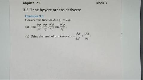 Thumbnail for entry Kapittel 21 3.2-2 Finn høyere ordens partiell deriverte - eksempler 1
