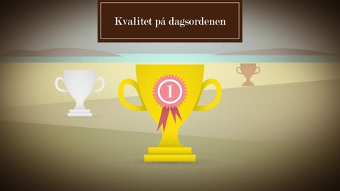 Thumbnail for entry Kvalitet på dagsordenen