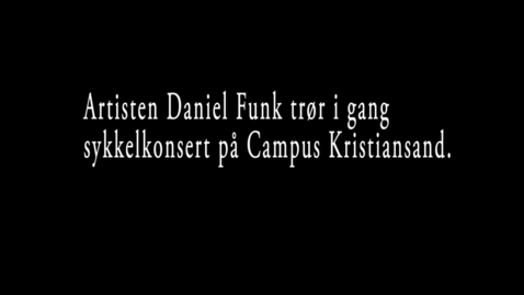 Thumbnail for entry Sykkelkonsert på campus