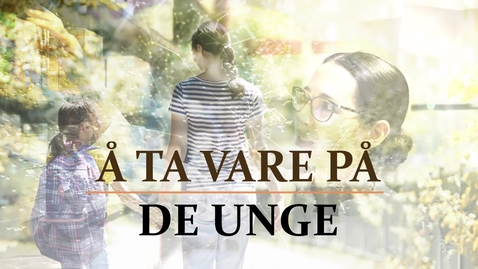 Thumbnail for entry Å ta vare på de unge