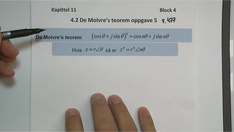 Thumbnail for entry Kapittel 11 4.2.3 De Moivre´s teorem, oppgave 5 side 477