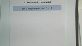 Thumbnail for entry Kapittel 11 1.2 Kvadratroten til et negativt tall