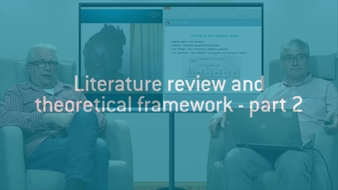 Thumbnail for entry 07 Literature review and theoretical framework - part 2.mp4
