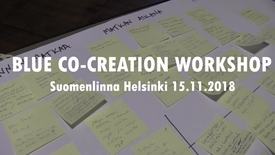 Thumbnail for entry Blue co-creation workshop tunnelmia Helsinki 15.11.2018