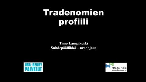 Thumbnail for entry Tradenomien profiili 2019