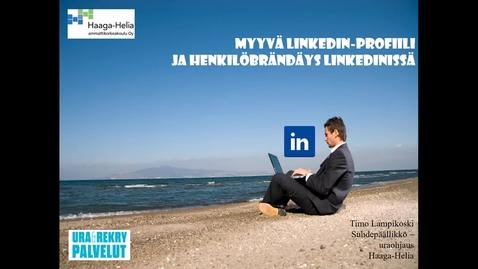 Myyvä LinkedIn-profiili ja henkilöbrändäys