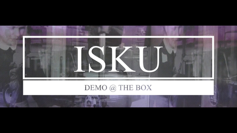 Thumbnail for entry ISKU Box Demo
